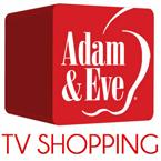 Adam & Eve TV Shopping