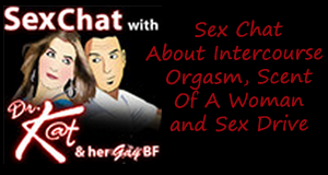 Sex Chat About Intercourse Orgasm, Scent Of A Woman And Sex Drive