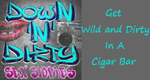 get wild, cigar bar, take adventure, wild confessions story
