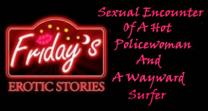 sexual encounter, hot policewoman, sexy story, sexual thirst
